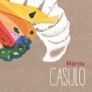 Casulo/Márcia