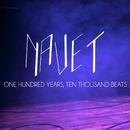 One Hundred Years, Ten Thousand Beats/Navet