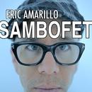 Sambofet/Eric Amarillo