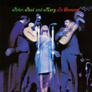 Peter, Paul And Mary In Concert/Peter, Paul & Mary