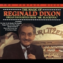 The Magic Of Reginald Dixon/Reginald Dixon