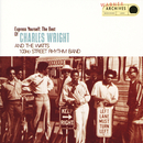 Express Yourself: The Best Of Charles Wright And The Watts 103rd Street Rhythm Band/Charles Wright & The Watts 103rd Street Rhythm Band