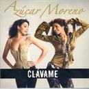 Clávame/Azucar Moreno