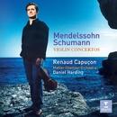 Mendelssohn/Schumann - Violin Concertos/Renaud Capuçon/Daniel Harding/Mahler Chamber Orchestra