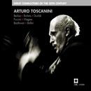 Arturo Toscanini - Great Conductors of the 20th Century/Arturo Toscanini