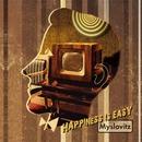 Happiness Is Easy/Myslovitz