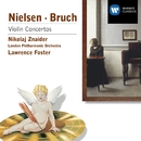 Bruch/Nielsen: Violin Concertos/Nikolaj Znaider/Lawrence Foster/London Philharmonic Orchestra