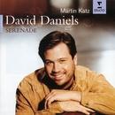 Serenade - David Daniels/David Daniels/Martin Katz