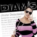 Jeune Demoiselle/Diam's