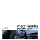 Placebo Years 1971 - 1974/Marc Moulin
