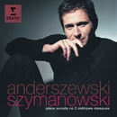 Szymanowski: Piano Sonata No. 3, Métopes & Masques/Piotr Anderszewski