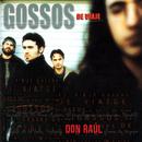 Don Raúl/Gossos