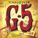 40 Forajidos/G5