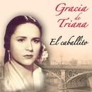 El Caballito/Gracia De Triana