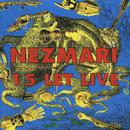 15 let live/Nezmari