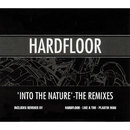 Into the Nature (The Remixes)/Hardfloor