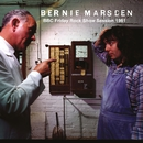 BBC Friday Rock Show Session 1981 (7th August 1981)/Bernie Marsden