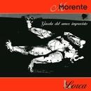 Gacela Del Amor Imprevisto/Enrique Morente