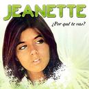 Porqué Te Vas?/Jeanette