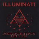 Anarchist Unite/Illuminati