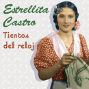Tientos Del Reloj/Estrellita Castro