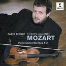 Mozart Violin Concertos 1,2 & 3/Fabio Biondi/Europa Galante
