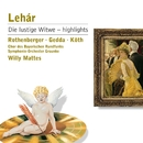 Lehar: Die lustige Witwe - Highlights/Anneliese Rothenberger