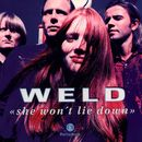 She won't lie down/Weld