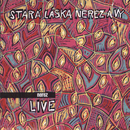 Stara laska Nerez a Vy [Live] (Live)/Nerez