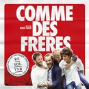 Comme des frères (Musique originale du film)/Comme des Frères Musique Originale du Film