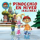 Pinocchio En Hiver (Kalinka)/Pinocchio