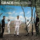 Stand Still/Grace