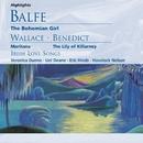 Balfe: The Bohemian Girl; Wallace, Benedict; Irish Love Songs/Havelock Nelson