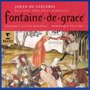 Jehan de Lescurel - Fontaine de Grace (Ballades, virelais et rondeaux)/Ensemble Gilles Binchois/Dominique Vellard