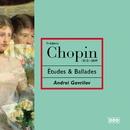 Chopin: Etudes; Ballades Nos. 1 & 2/Andrei Gavrilov