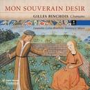 Gilles Binchois - Chansons/Ensemble Gilles Binchois/Dominique Vellard