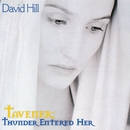 Tavener: Thunder entered her/David Hill/Winchester Cathedral Choir