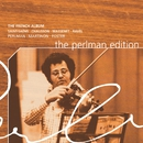 The French Album/Itzhak Perlman/Orchestre de Paris/Jean Martinon/Abbey Road Ensemble/Lawrence Foster