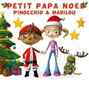 Petit Papa Noël/Pinocchio
