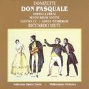 Donizetti - Don Pasquale/Riccardo Muti/Sesto Bruscantini/Mirella Freni/Gösta Winbergh/Leo Nucci/Guido Fabbris/Ambrosian Opera Chorus/Philharmonia Orchestra