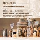 Romberg: The Student Prince; Herbert, Straus/John Hollingsworth/Alan Braden