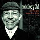 Tu Vas Pas Mourir De Rire/Mickey 3d