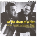 At The Drop Of A Hat/Flanders & Swann