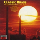 Classic Brass/The Grimethorpe Colliery Band