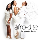 The Boy Can Dance/Afro-Dite