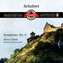 Schubert: Symphony No. 9/Sir Simon Rattle