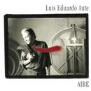 Aire/Luis Eduardo Aute