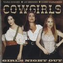 Girls Night Out/Cowgirls