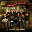 A Moda Da Mine [Full track] (Full track)/Baile Popular