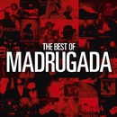 The Best Of Madrugada/Madrugada